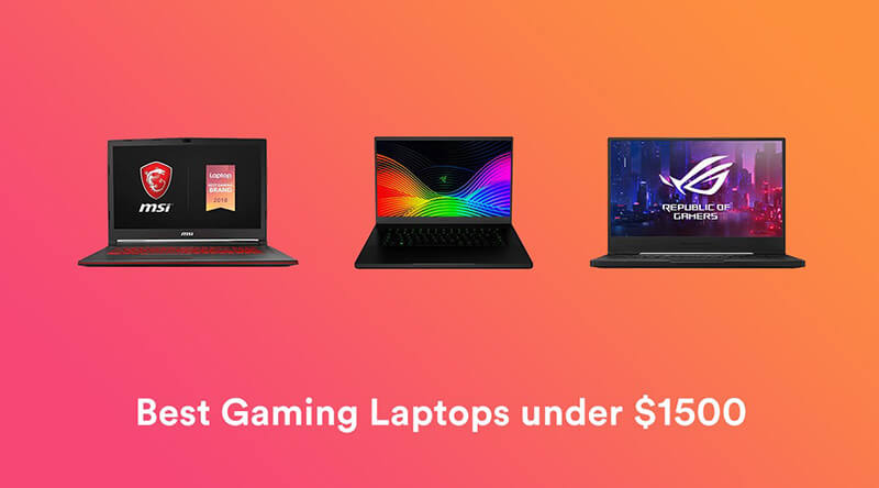 Best Gaming Laptop Under 1500 2020 Top Full Review, Guide