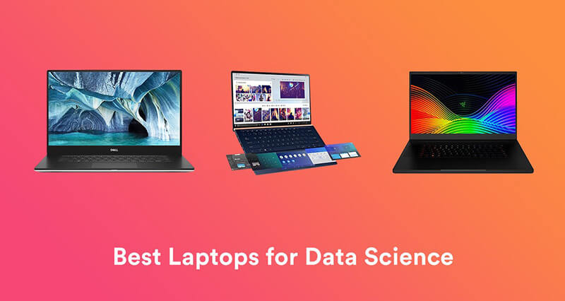 Best Laptop For Data Science 2020 Top Full Guide