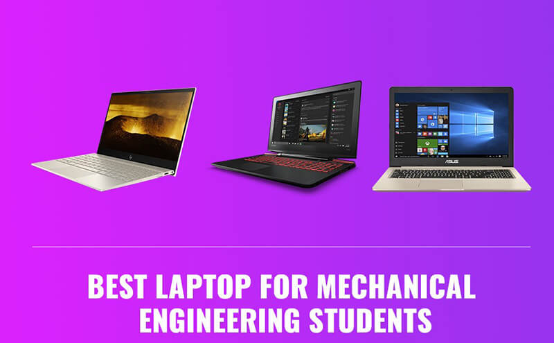 Best Laptop For Engineering Students 2020 Top Full Guide