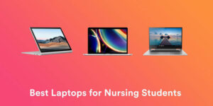 Best Laptop For Nursing Students 2020 Top Full Guide
