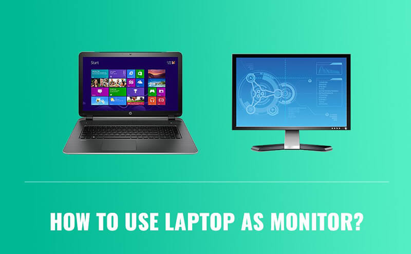 How To Use Laptop As Monitor 2020 Top Full Review, Guide