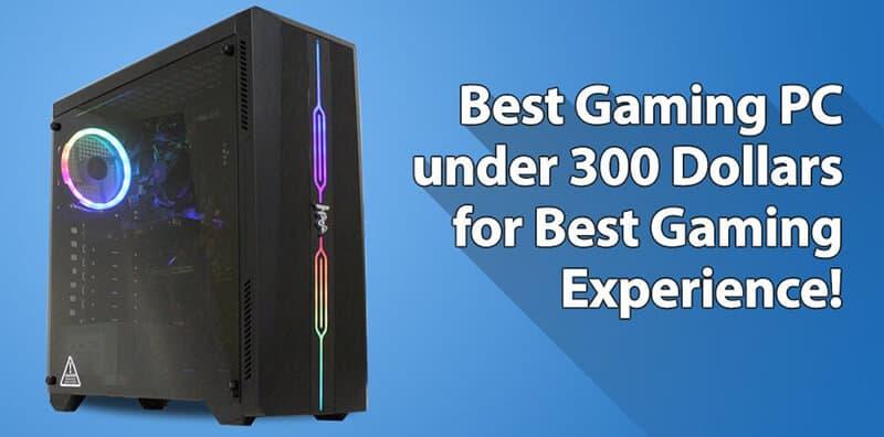 Best Gaming Computer Under 300