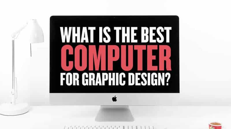 Best computer for graphic design