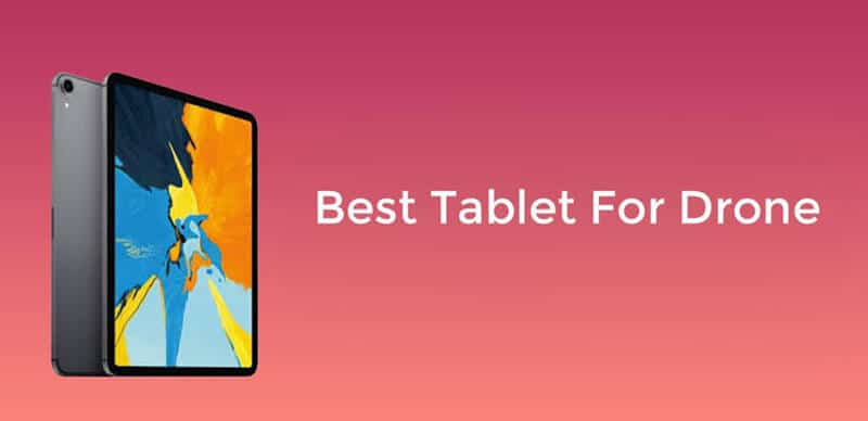Top Rated 9 Best Tablet For Drones Brand Of 2021