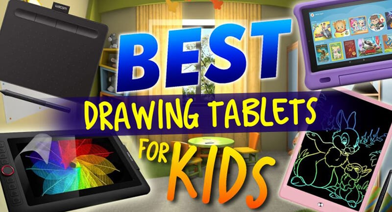 Best Drawing Tablet For Kids 2021 Top Brands Review