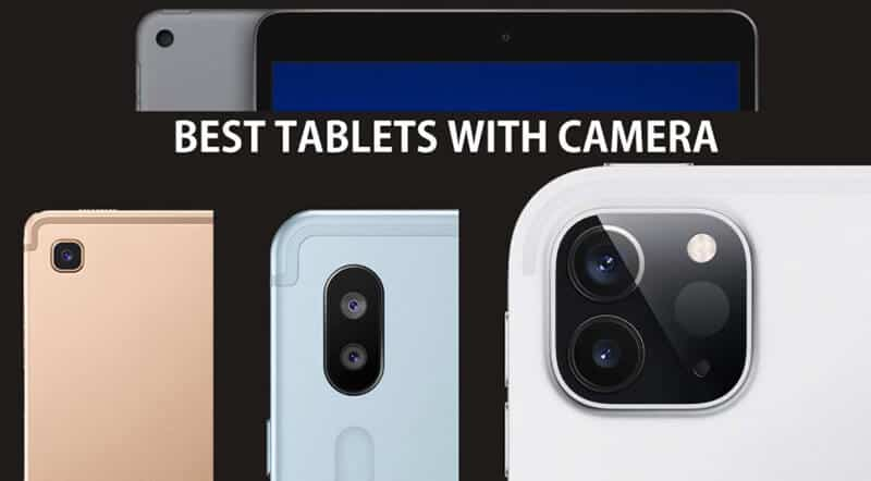 The Way to Pick the Best Tablet With a Great Camera