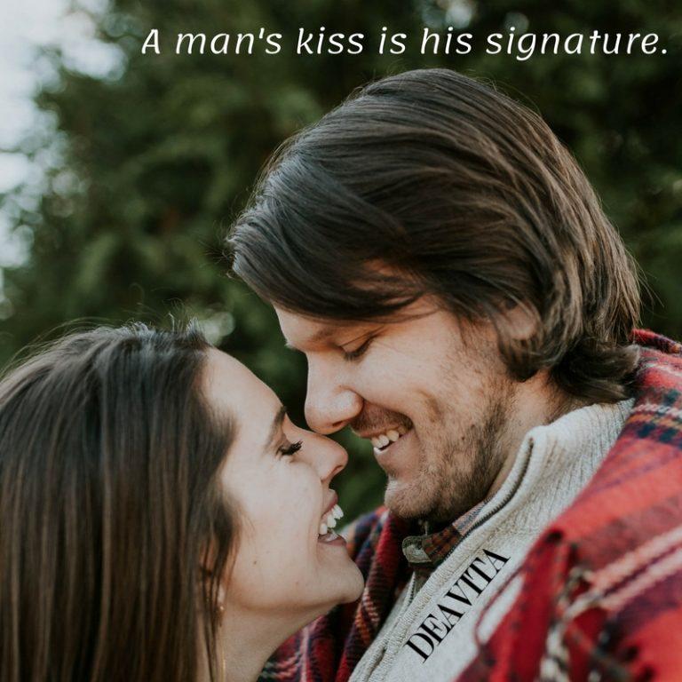 a mans kiss short romantic quotes for him