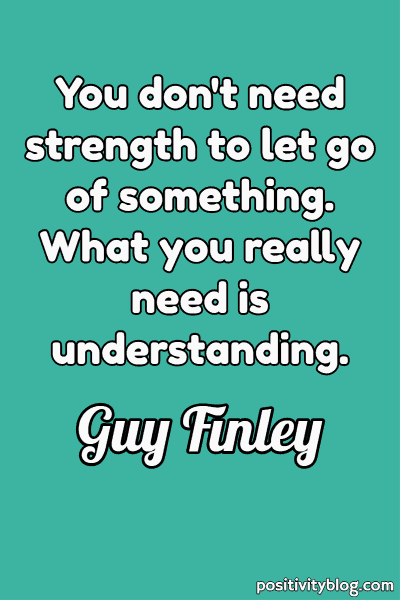Forgiveness Quote by Guy Finley