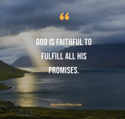 God Is So Faithful Quotes