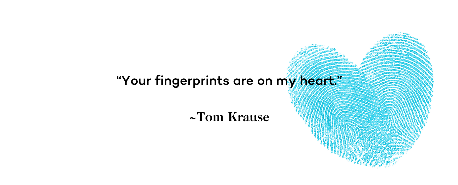 Miscarriage Quote - Your fingerprints are on my heart