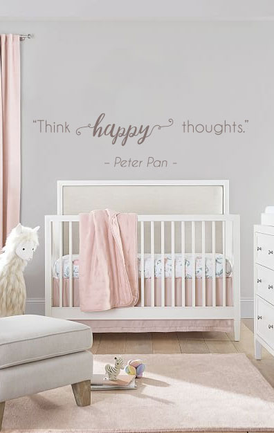 """""""Think happy thoughts."""" - Peter Pan 