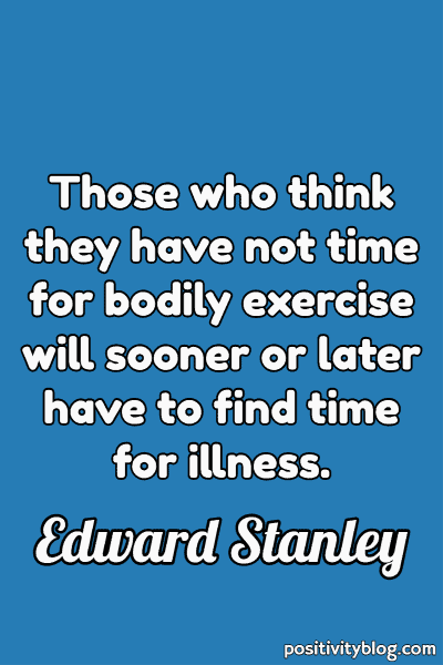 Self Care Quote by Edward Stanley