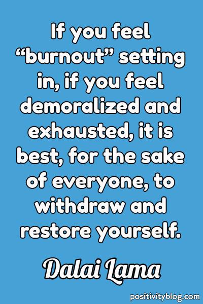 Self Care Quote by Dalai Lama