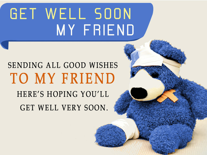 Good Wishes Get Well Soon Quotes to Friend